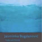 Farbe und Jasminka Bogdanovic