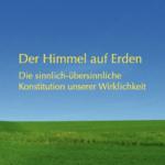 Vortrags DVD: Himmel auf Erden